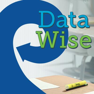 Introduction to Data Wise: A Collaborative Process to Improve Learning & Teaching